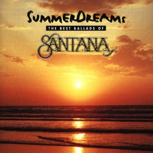 1997 – Summer Dreams-The Best Ballads of Santana (Compilation)