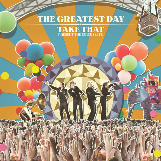 2008 – The Greatest Day-Take That Present: The Circus Live