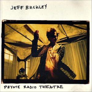 Jeff-Buckley-Peyote-Radio-Theatre