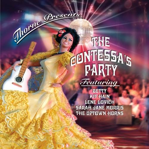 2005 – Thorne Presents The Contessa's Party (Thorne Album)