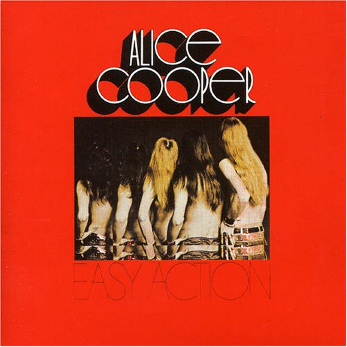 1970 – Easy Action (Alice Cooper Band)