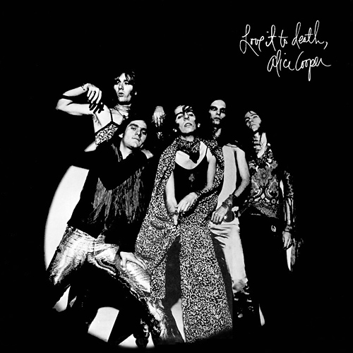 1971 – Love It To Death (Alice Cooper Band)