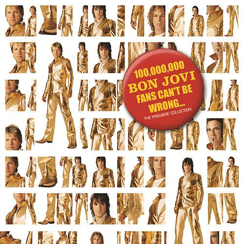 2004 – 100,000,000 Bon Jovi Fans Can't Be Wrong (Box Set)