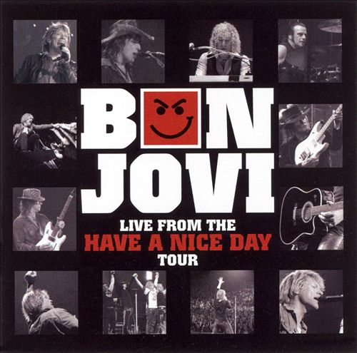 2006 – Live from the Have a Nice Day Tour (Live)