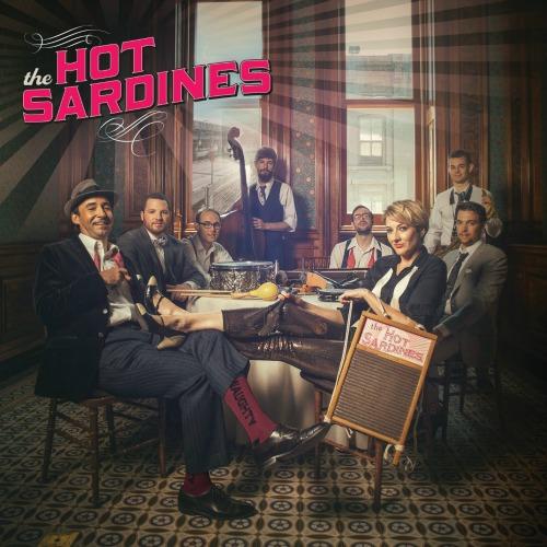 2014 – The Hot Sardines