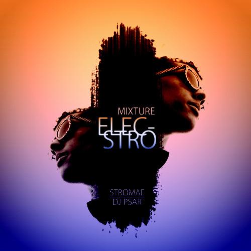 2009 – Mixture Elecstro (& DJ Psar) (Mixtape)