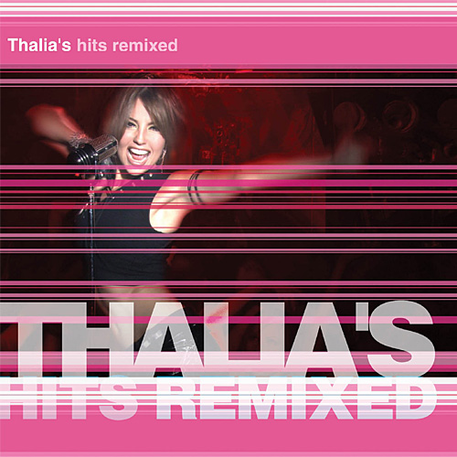 2003 – Thalia's Hits Remixed (Compilation)