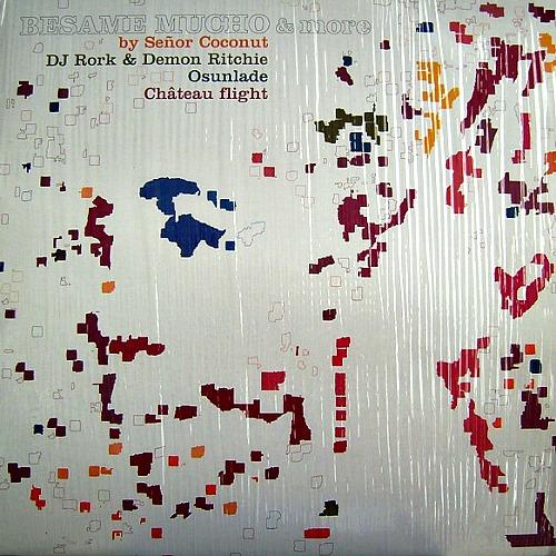 2003 – Besame Mucho & More (Remix E.P.)