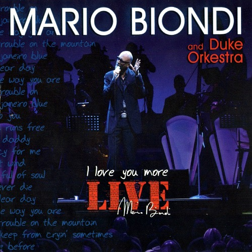 2007 – I Love You More Live (with Duke Orkestra)