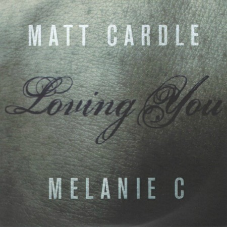 2013 – Loving you (with Matt Cardle / Single)