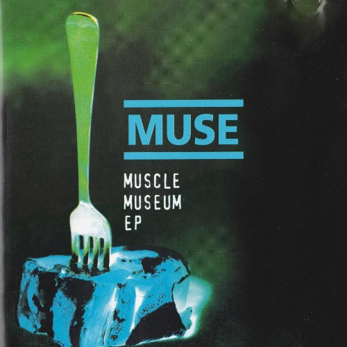 1999 – Muscle Museum (EP)