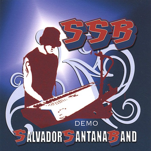 2006 – SSB (as Salvador Santana Band / Demo E.P.)
