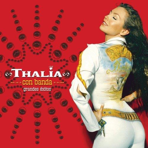 2001 – Thalía Con Banda: Grandes Éxitos (Compilation)