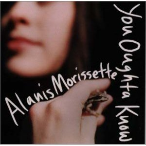 alanis-morisette-you-oughta-know