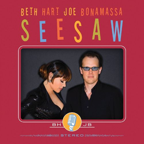 2013 – Seesaw (with Joe Bonamassa)