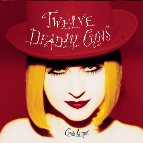 1994 – Twelve Deadly Cyns…and Then Some (Compilation)