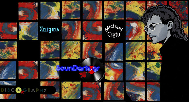 Discography & ID : Enigma (Michael Cretu)
