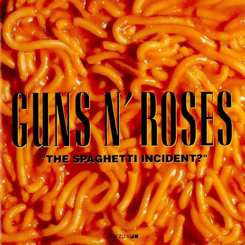 1993 – The Spaghetti Incident?
