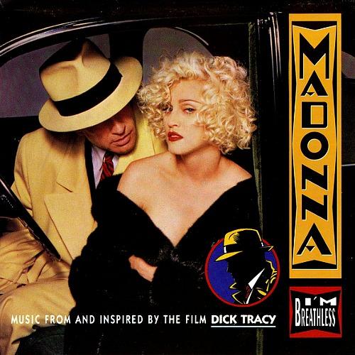 1990 – I'm Breathless (Dick Tracy O.S.T.)