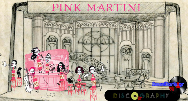 Discography & ID : Pink Martini