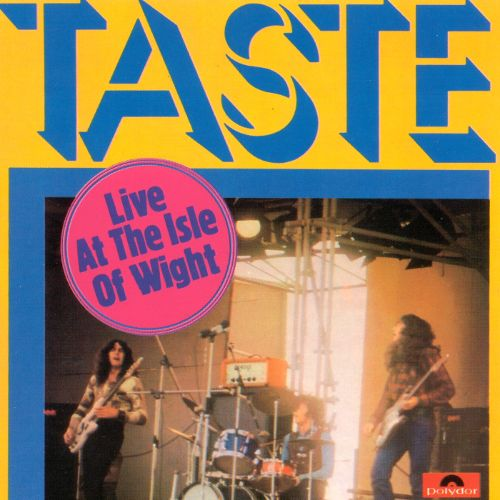 1971 – Live at the Isle of Wight (Taste album)
