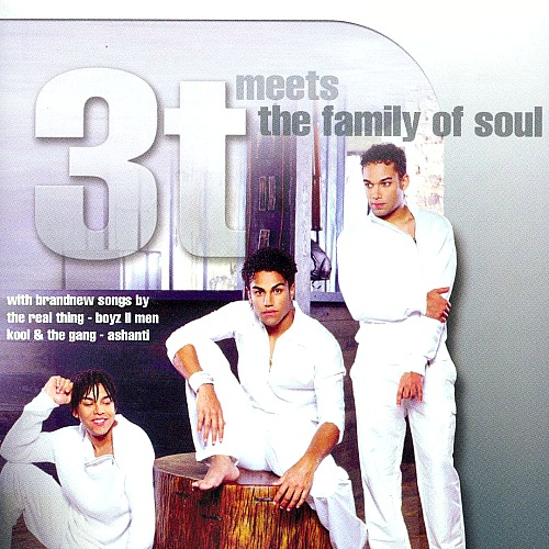 2005 – 3T Meets The Family Of Soul