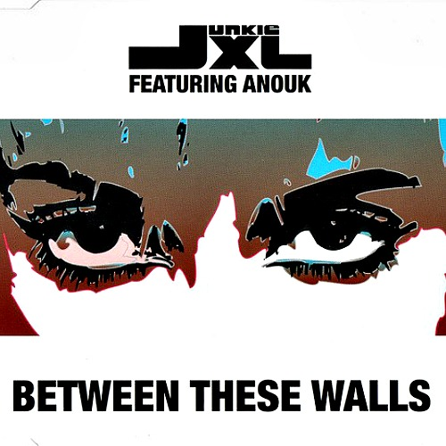 2003 – Between These Walls (with Junkie XL / Single)