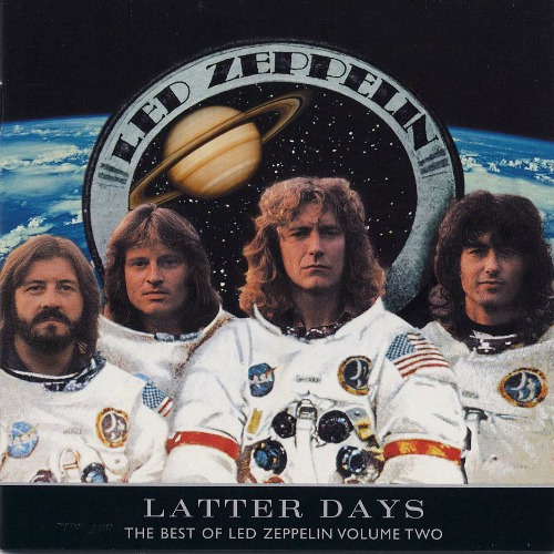 2000 – Latter Days: Best of Led Zeppelin Volume 2
