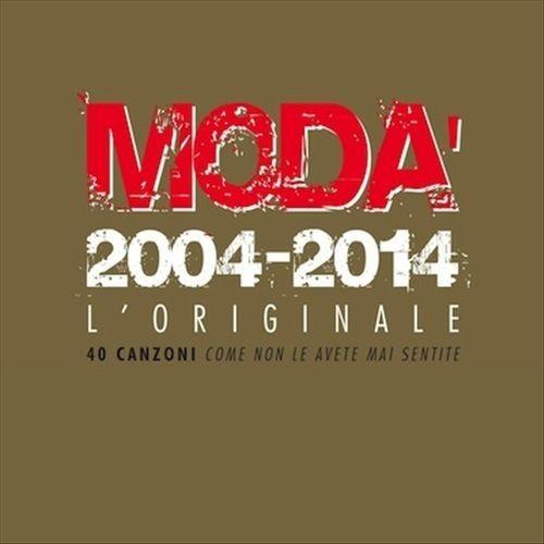 2014 – 2004-2014 – L'originale (Compilation)