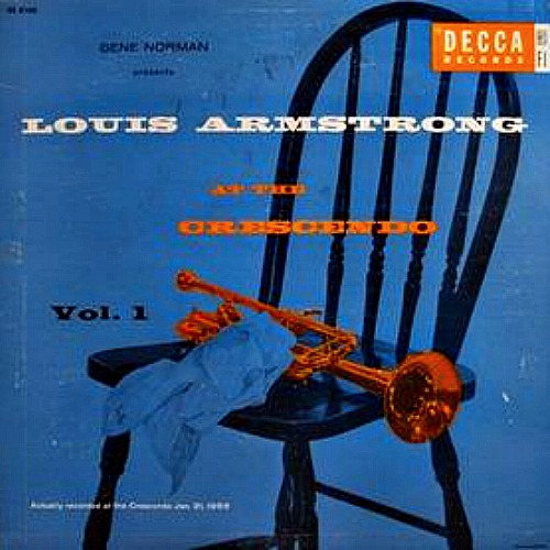 1956 – Louis Armstrong At The Crescendo Vol. 1