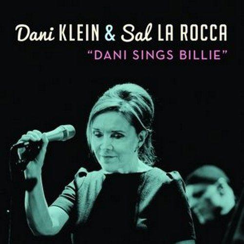 2015 – Dani Sings Billie (Dani Klein & Sal La Rocca)