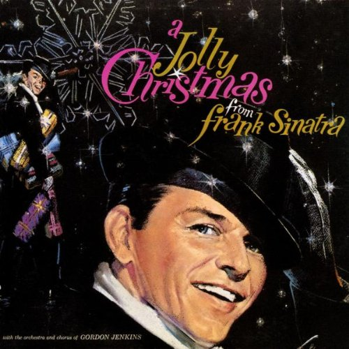 1957 – A Jolly Christmas from Frank Sinatra (retitled The Sinatra Christmas Album)