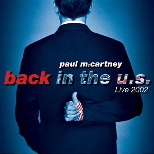 2002 – Back in the U.S. (Live)