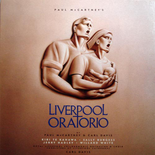 1991 – Paul McCartney's Liverpool Oratorio (with Carl Davis)