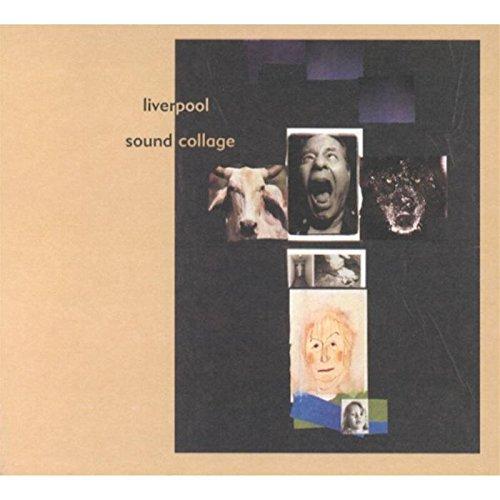 2000 – Liverpool Sound Collage