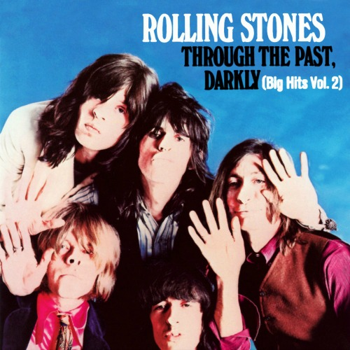 1969 – Through the Past, Darkly (Big Hits Vol. 2) (Compilation)