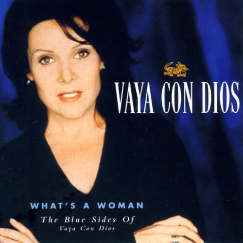 1998 – What's A Woman: The Blue Sides Of Vaya Con Dios (Compilation)