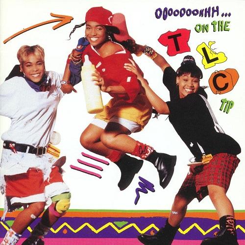 1992 – Ooooooohhh… On the TLC Tip