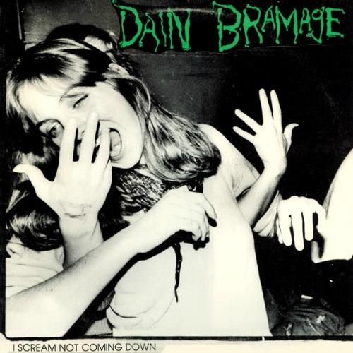 1986 – I Scream Not Coming Down LP (Dain Bramage Album)