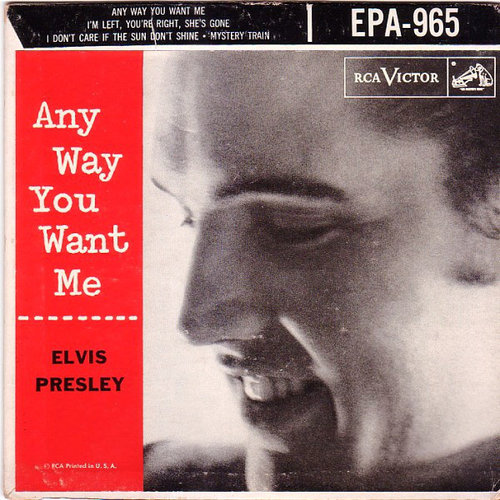 1956 – Anyway You Want Me (E.P.)