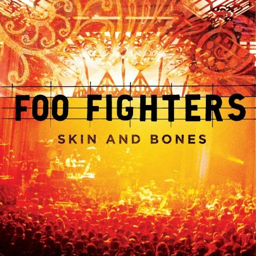 2006 – Skin and Bones (Live)