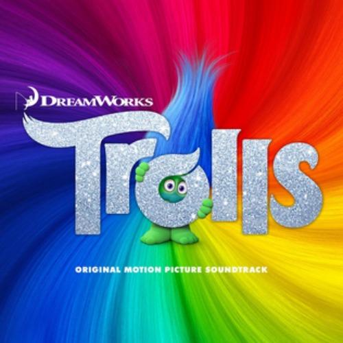2016 – Trolls: Original Motion Picture Soundtrack (O.S.T.)