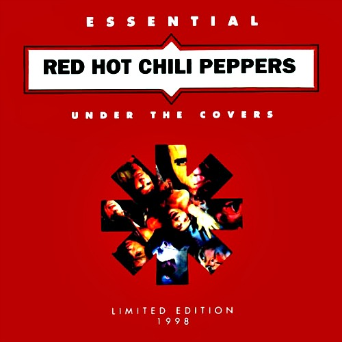 1998 – Under the Covers: Essential Red Hot Chili Peppers (Compilation)