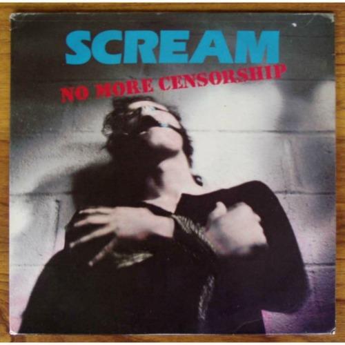 1988 – No More Censorship (Scream Album)