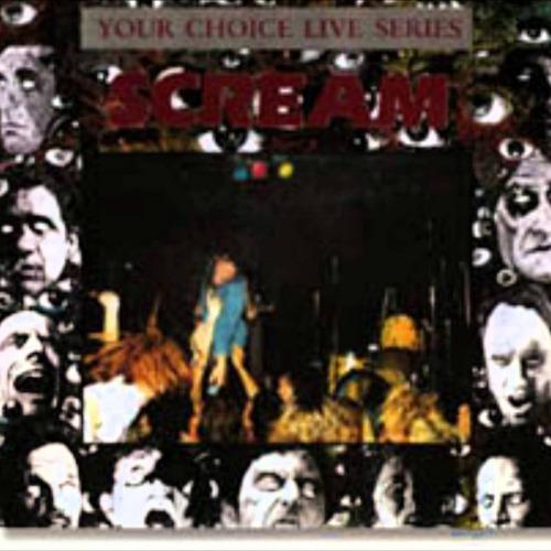 1990 – Your Choice Live Series Vol.10 (Scream Album / Live)
