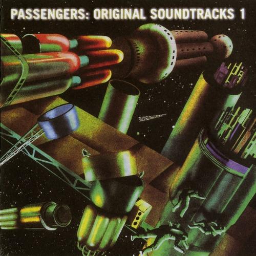 """1991 – Original Soundtracks 1 (with Brian Eno as """"Passengers"""")"""