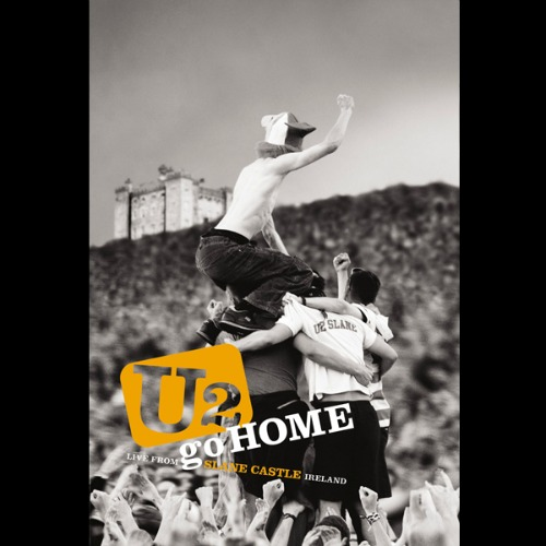 2007 – U2 Go Home: Live from Slane Castle (Live)
