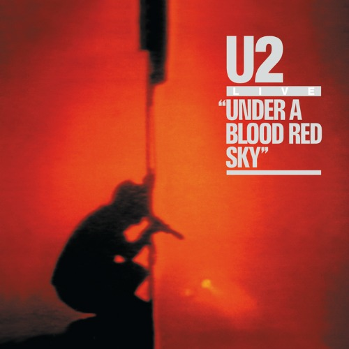 1983 – Under a Blood Red Sky (Live)