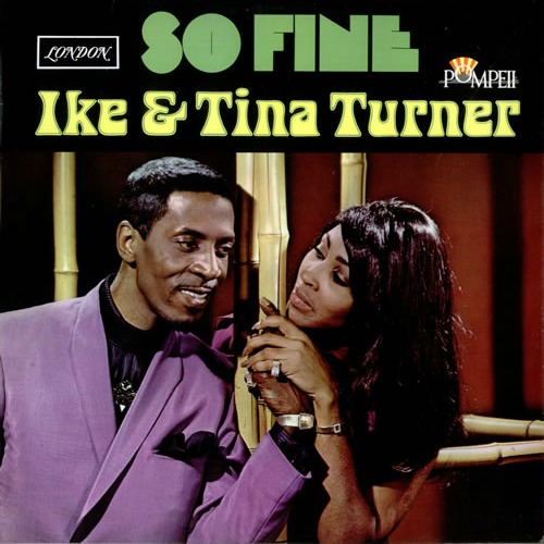 1968 – So Fine (with Ike)