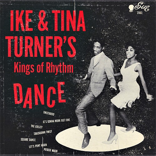 1962 – Dance with Ike & Tina Turner's Kings of Rhythm (with Ike)